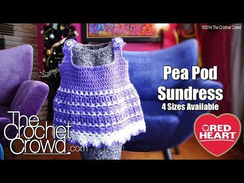 Peapod Baby Sundress Crochet Pattern   Red Heart Tutorial on youtube