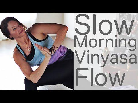vinyasa flow yoga or morning slow  youtube  morning