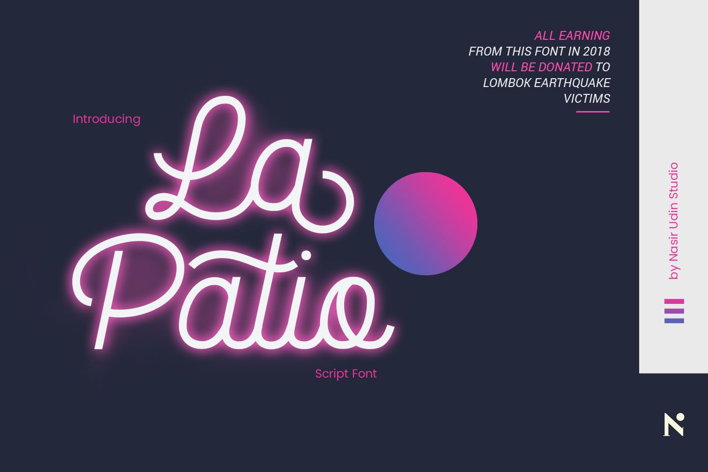 The La Patio is a monoline script font which looks like shoelaces. It's great for use as a neon sign....