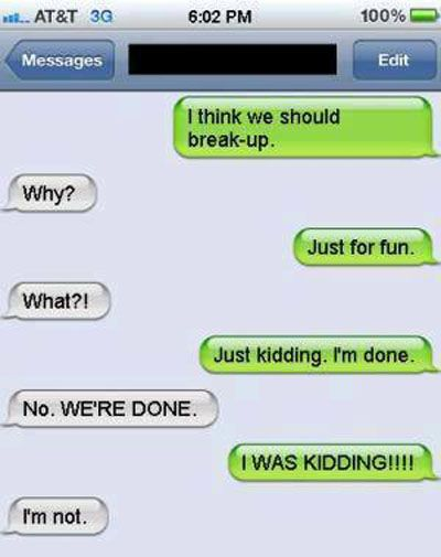 Breaking up like a boss BreakUp, Chat, Funny, Relationship, TextReplies