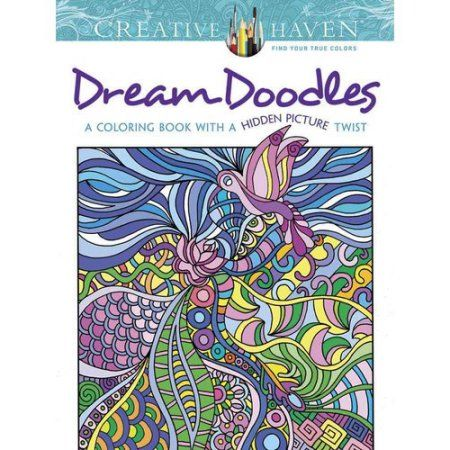 Dream Doodles Adult Coloring Book: A Coloring Book With a Hidden Picture Twist, Multicolor