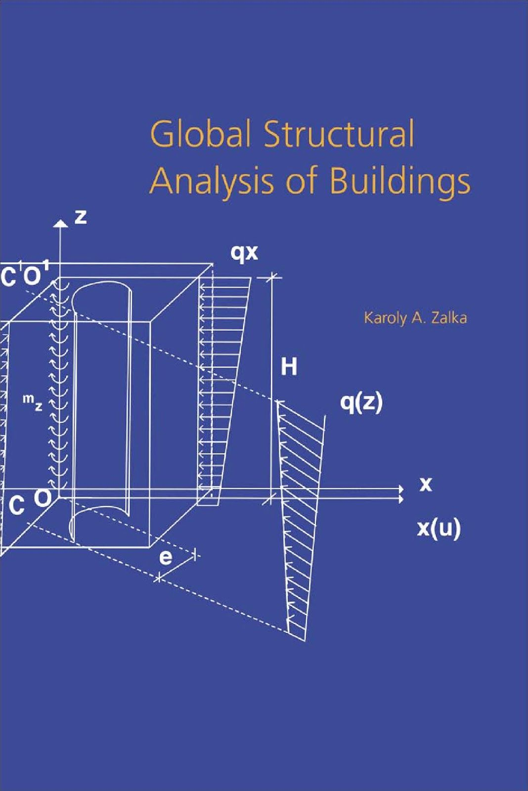 Global Structural Analysis of Buildings in 2020