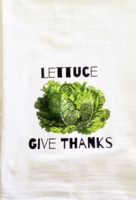"""Lettuce Give Thanks  Tea towel is made of absorbent and durable 100% cotton.  Measures approx. 27"""" x 27"""""""