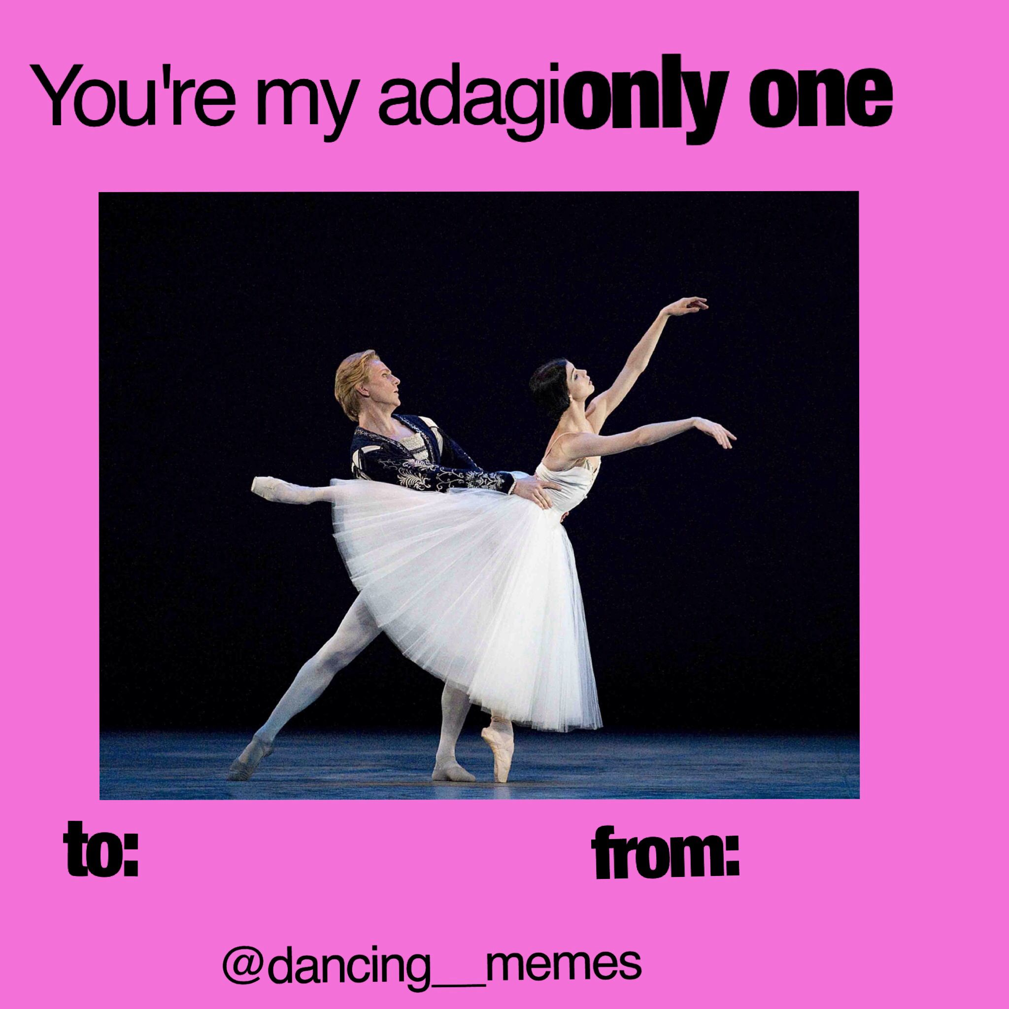 Funny Dancer Meme : You re my adagionly one dance valentine from dancing