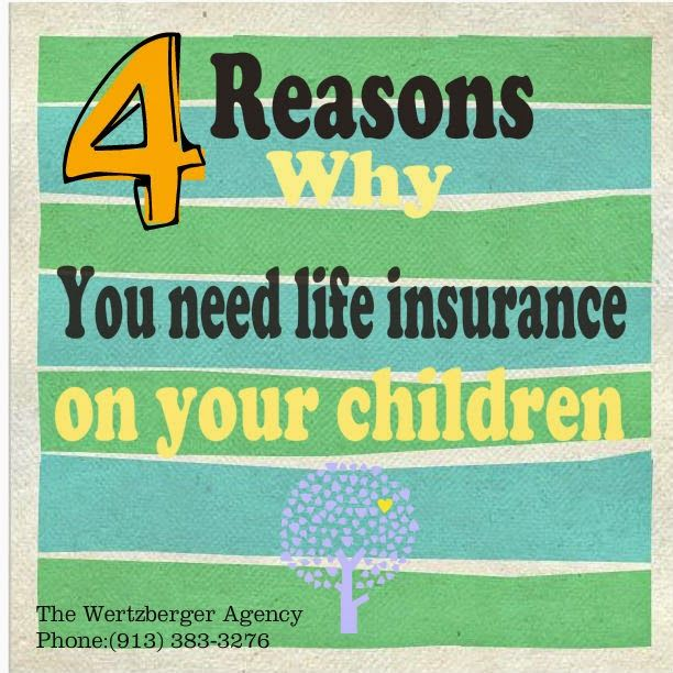 Why Should I Buy Life Insurance On My Child Life Insurance