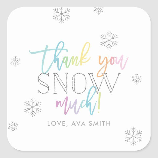Photo of Thank You SNOW Much Silver Rainbow Winter Square Sticker | Zazzle.com