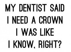 Cheeky Facebook Status Updates And Comments Dentist Quotes Dentist Jokes Dentist Humor