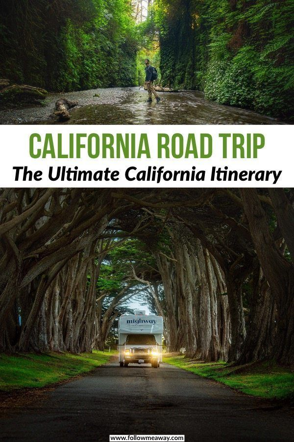 The Perfect Northern California Road Trip Itinerary - Follow Me Away
