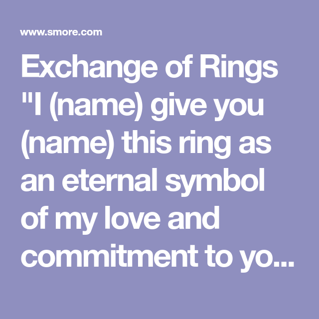 Exchange Of Rings I Name Give You Name This Ring As An Eternal