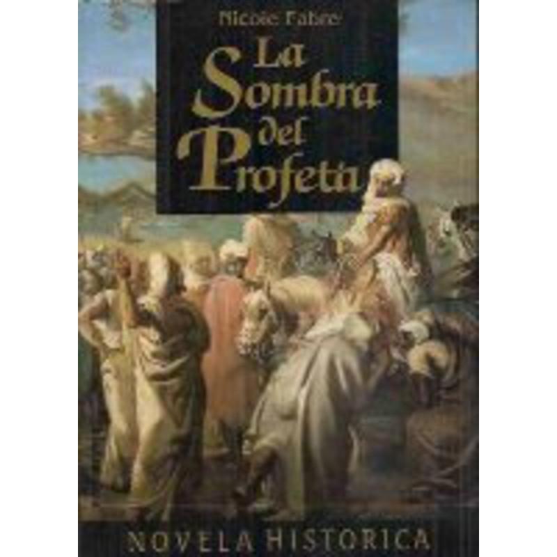 La Sombra Del Profeta Buscar Con Google Libros De Lectura Novela Historica Libros