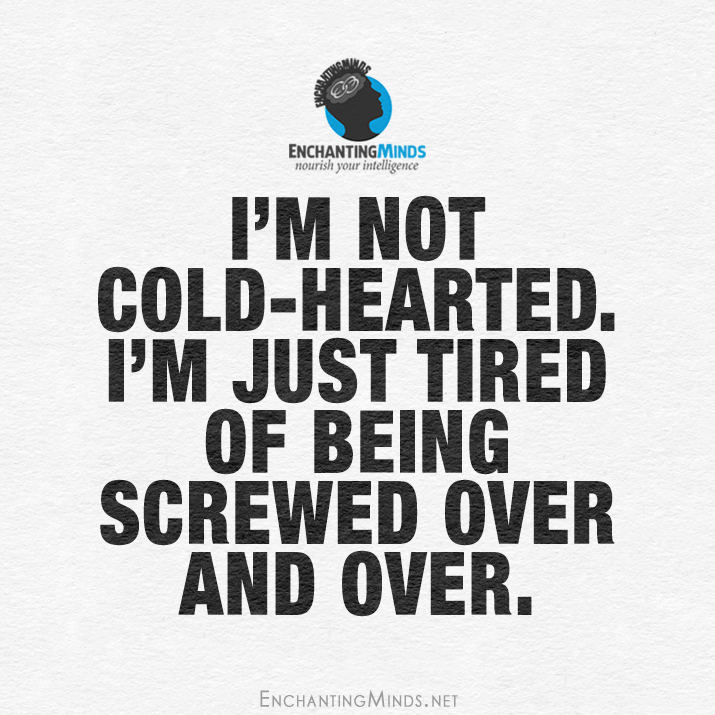 Quotes Sayings Screwed Over Quotes Over It Quotes Im Just Tired