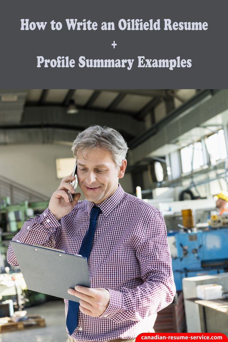 How to write an oilfield resume profile summary examples