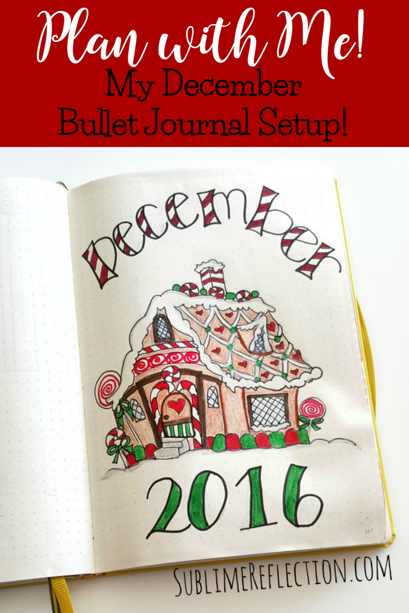 December 2016 Bullet Journal Setup - Plan with Me! - Sublime Reflection