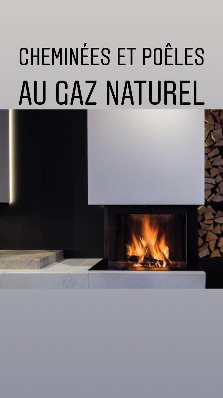 raccordez votre chemin e ou po le au gaz naturel ou au. Black Bedroom Furniture Sets. Home Design Ideas