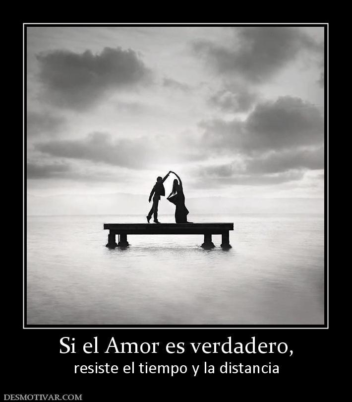 Si El Amor Es Verdadero Si El Amor Es Verdadero Resiste El Tiempo