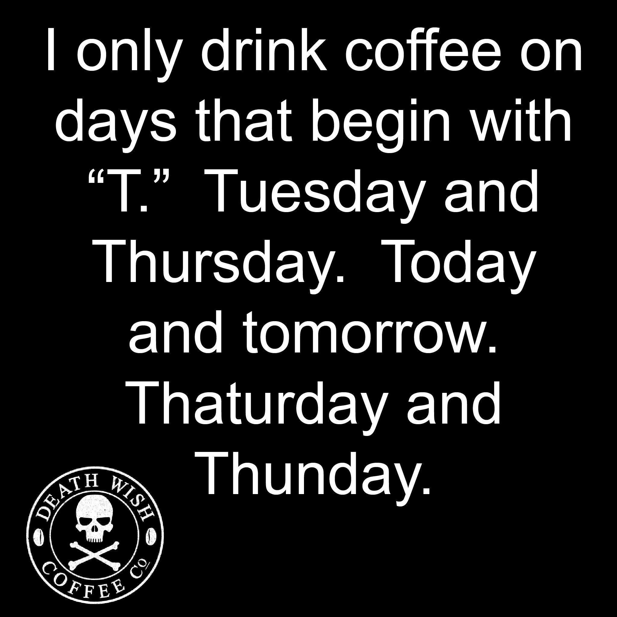 Pin By Nathalie Ridgley On Coffee Time Funny Coffee Quotes Coffee Quotes Coffee Obsession