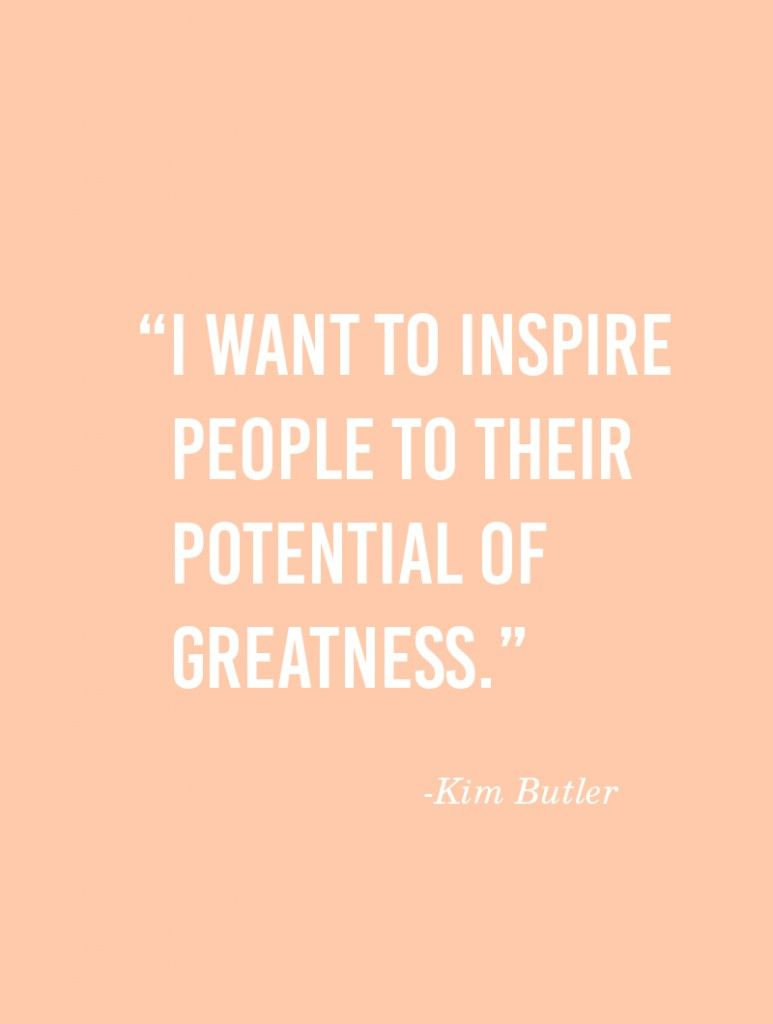 Turning Passion Into A Successful Business With Kim Butler Quotes