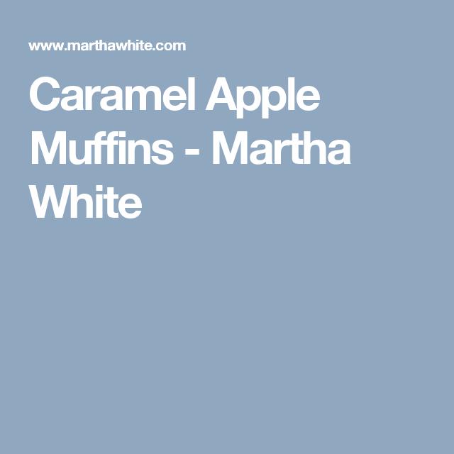 Caramel Apple Muffins - Martha White