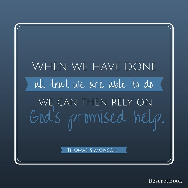 """Thought from the book """"Teachings of Thomas S. Monson,"""" by Thomas S. Monson. #lds #sharegoodness"""