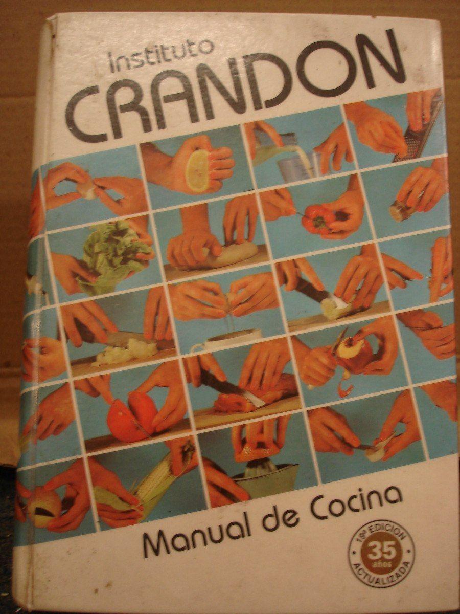 Instituto Crandon Libro Manual De Cocina Uruguay Cocinas Libros