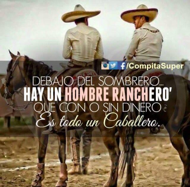 Hombre Ranchero Frases De Caballos Refranes De La Vida