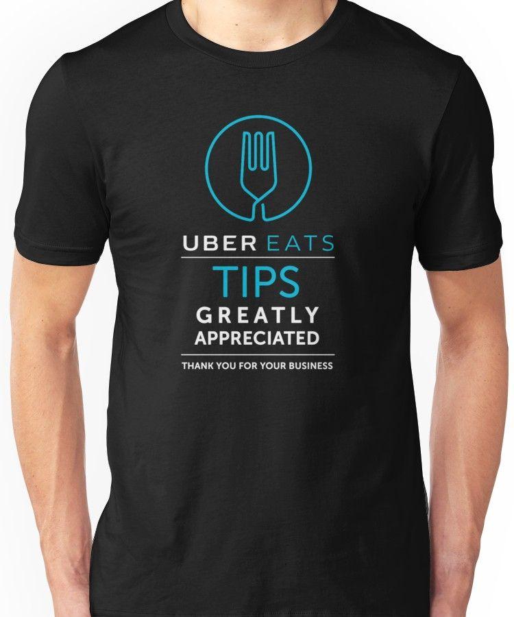 'Uber Eats Tips Appreciated' TShirt by nichter98 T