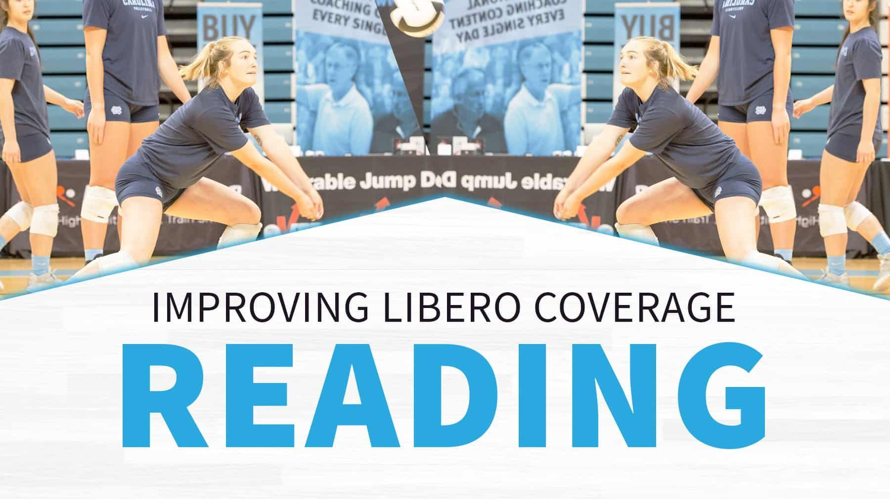 Improving Libero Coverage Reading The Art Of Coaching Volleyball Coaching Volleyball Volleyball Volleyball Drills