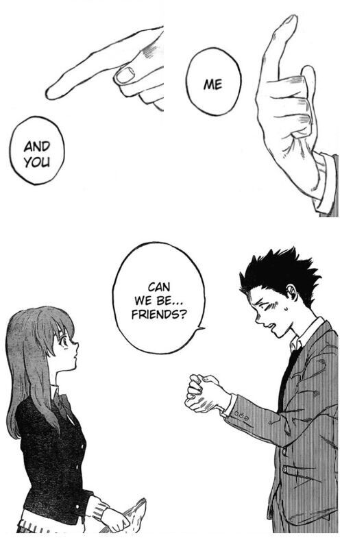 If You're Not Reading Koe No Katachi Then You're Doing It Wrong Inspiration Wrong Friend