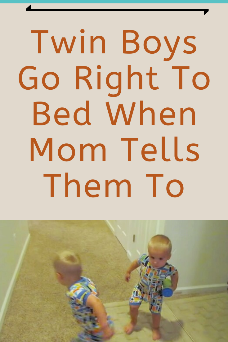 Photo of Twin Boys Go Right To Bed When Mom Tells Them To