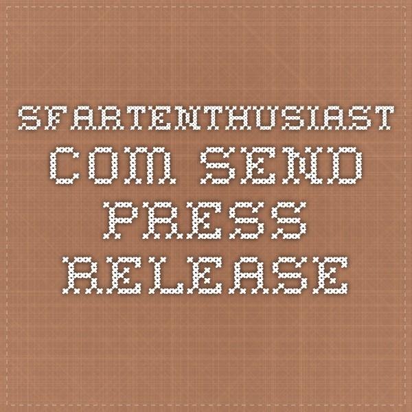 sfartenthusiast.com send press release