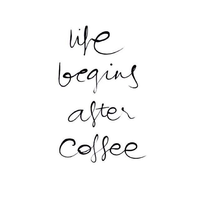 Coffee Wallpapers Quotes Coffee Images Pics: Life Begins After Coffee Life Quotes Coffee Life After