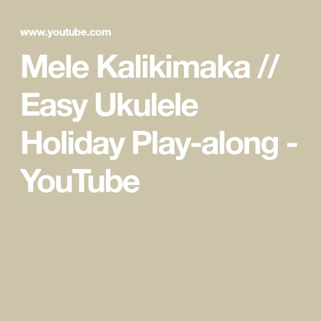 Mele Kalikimaka Easy Ukulele Holiday Play Along Youtube Piano