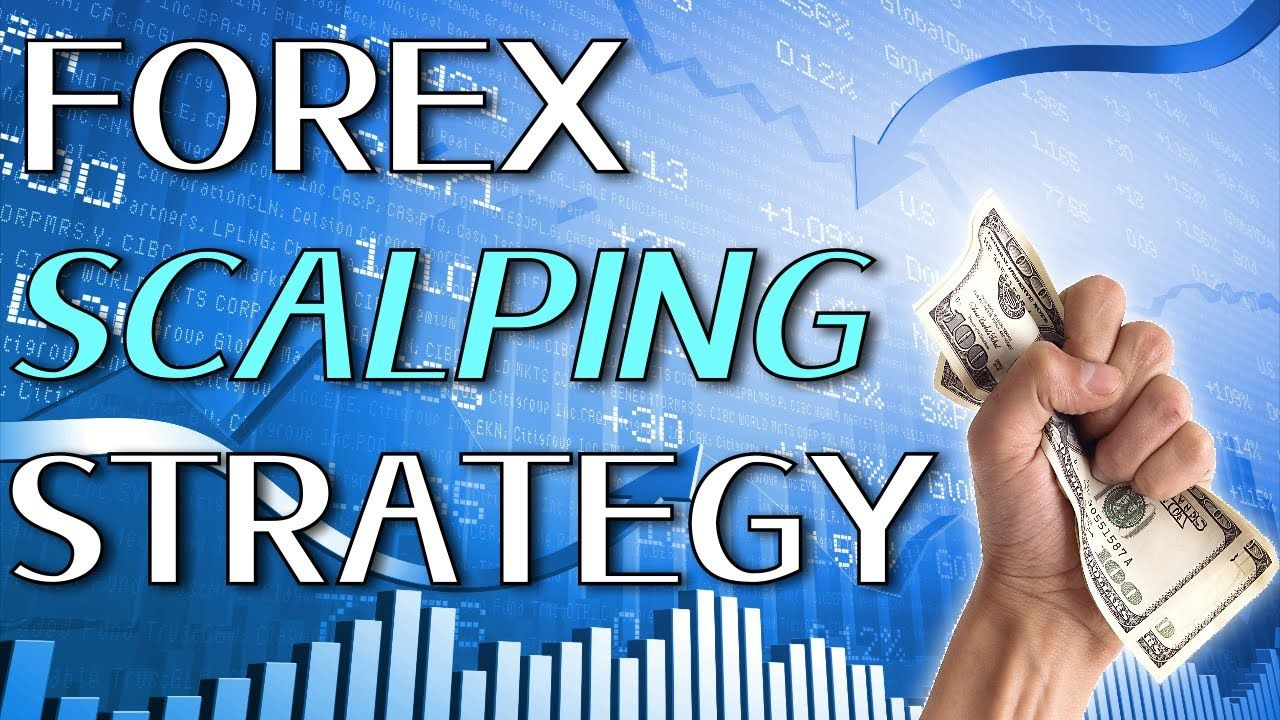 Forex Scalping Strategy Forex Scalping Methods Best Forex Day