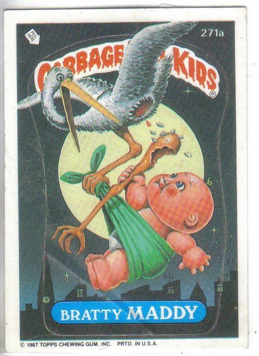 Garbage Pail Kids 1987 271a Bratty Matty Garbage Pail Kids Garbage Pail Kids Cards Kids Stickers