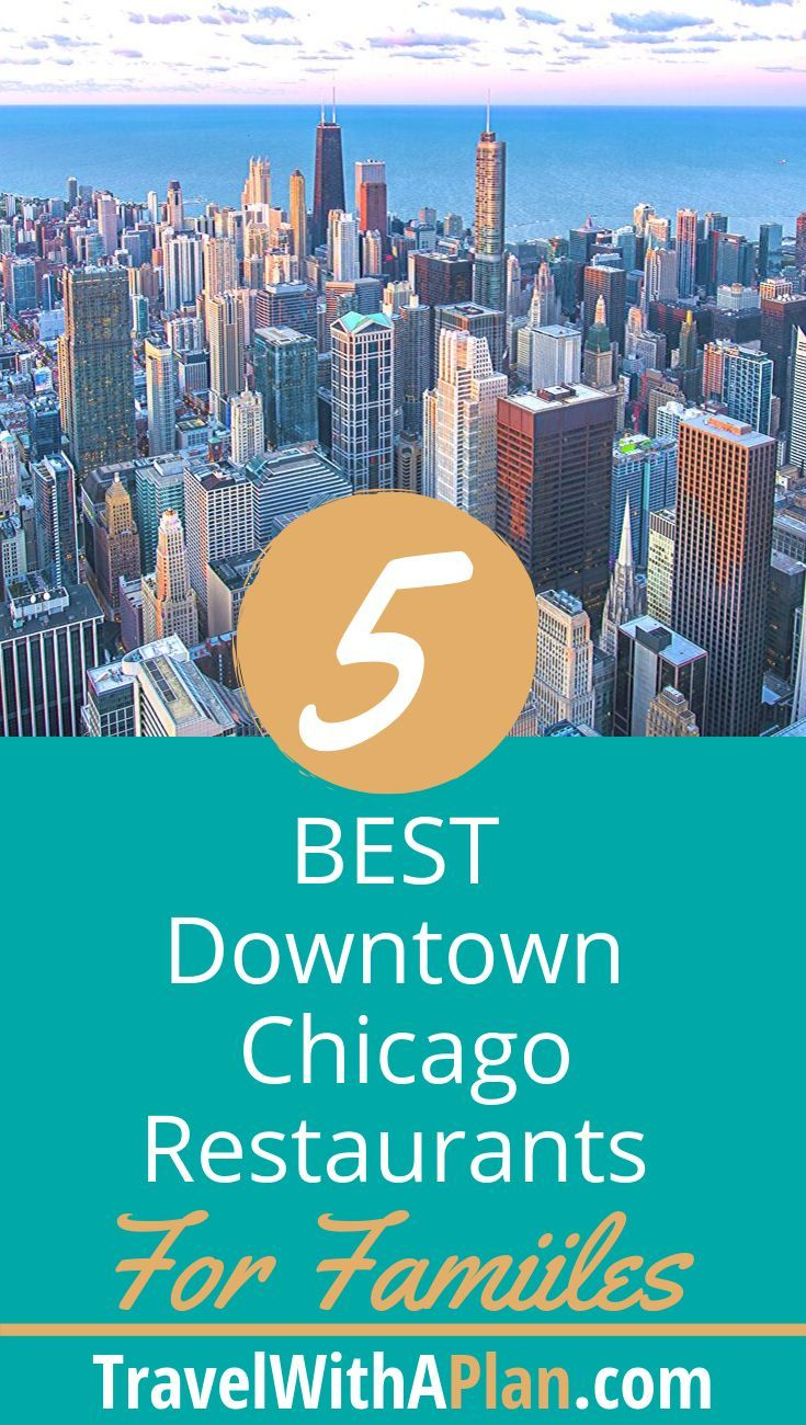 Looking for a kid-friendly restaurant in Downtown Chicago? Our list of the top 5 family-friendly restaurants in Chicago will guide you in where you need to go to for kid tested and parent approved ambiance and food. #Chicagodining #Chicagofoodie #Chicagowithkids #Choosechicago #Chicagodiningtips #placestoeat #DowntownChicago #familytravel #travelwithaplan #TWAP #wheretoeatwithkids