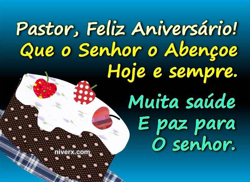 Mensagem Para Irmã De Aniversário Whatsapp Facebook E38: Mensagem-de-aniversário-para-pastor-whatsapp-facebook