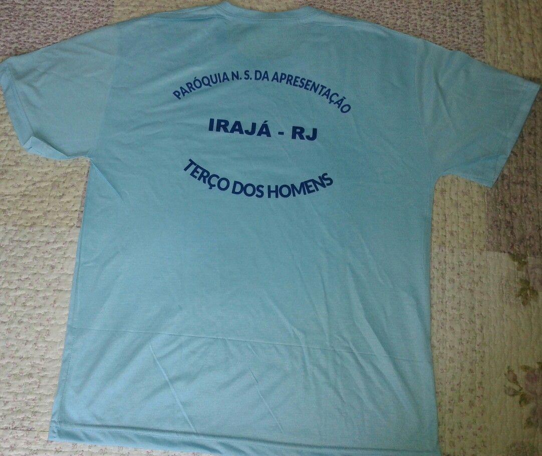 0cbe66f5a Camisa para o Terço dos Homens e Terço das Mulheres. Paróquia Nossa Senhora  da Apresentação - RJ