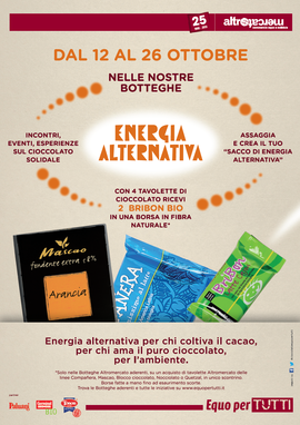 Dal 12 al 26 ottobre, nelle BottegheAltromercatoaderenti, torna #Equopertutti. Cioccolato equsolidale, Energia Alternativa