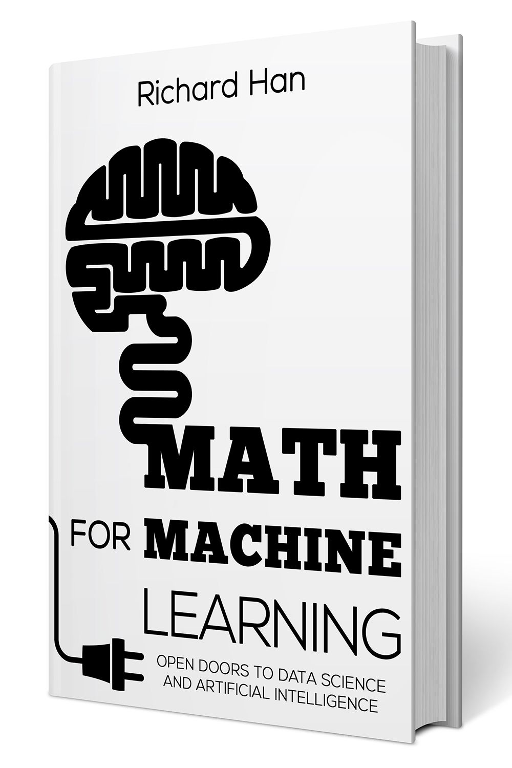Math for Machine Learning: Open Doors to Data Science and