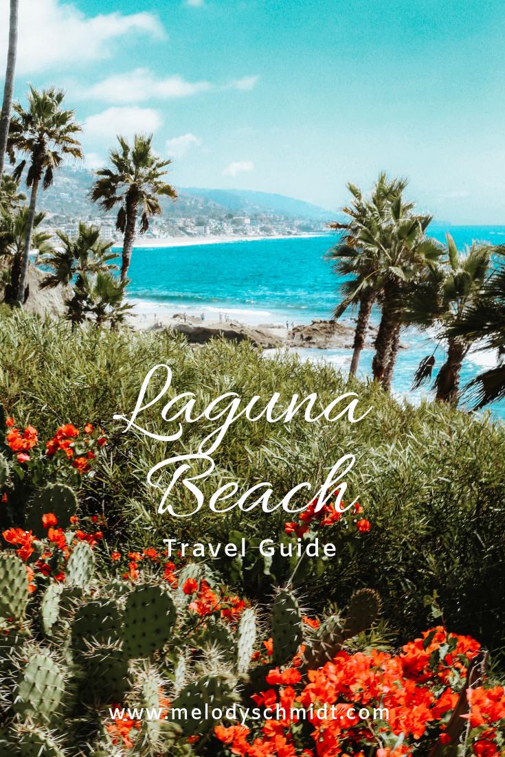 Your ultimate travel guide to Laguna Beach, California