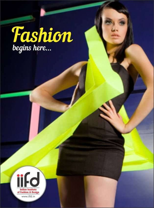 Fashion Begins Here For Admission Process Call 91 9041766699 Or Visit Www Iif Fashion Designing Institute Fashion Designing Course Fashion Institute