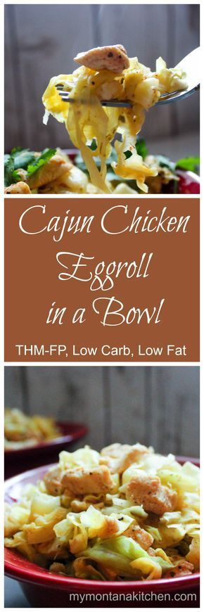 Cajun Chicken Eggroll in a Bowl (THM-FP, Low Carb, Low Fat) #eggrollinabowl