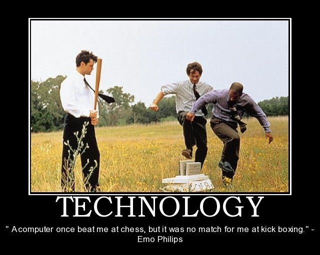 Information Technology Motivational Quotes Google Search Technology Meme Technology Humor Book Trailers