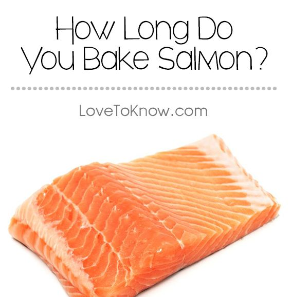 How long do you bake salmon the answer depends largely upon the how long do you bake salmon the answer depends largely upon the size of the ccuart Image collections