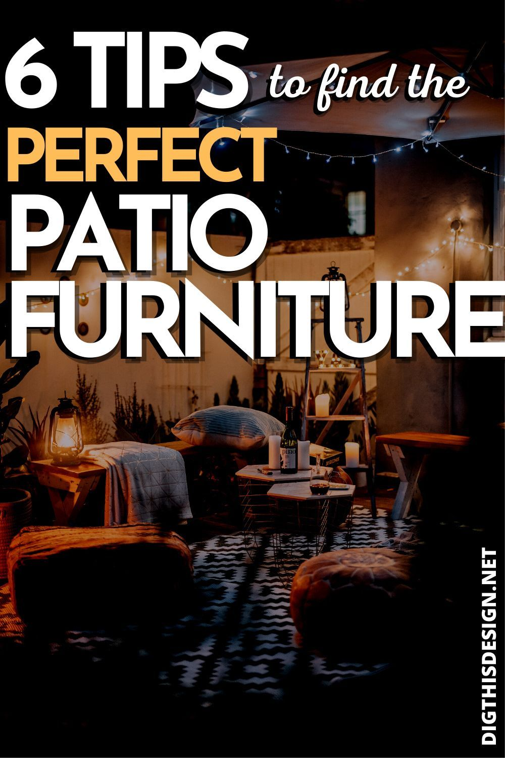 6 Tips In Finding The Right Patio Furniture Dig This Design Patio Furniture Perfect Patio Patio