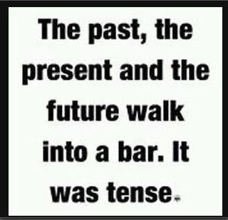 Tenses are key to learning English. Grammar jokes, Nerd