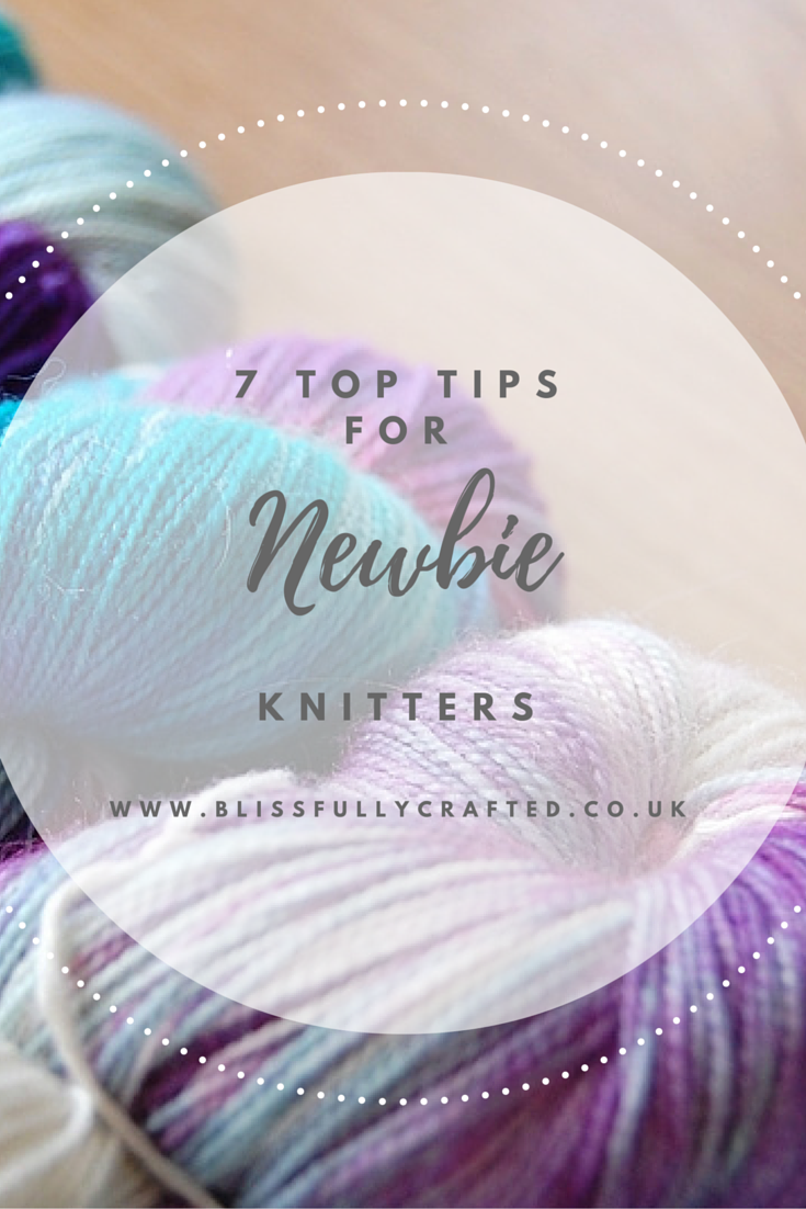 7 Top Tips For Newbie Knitters
