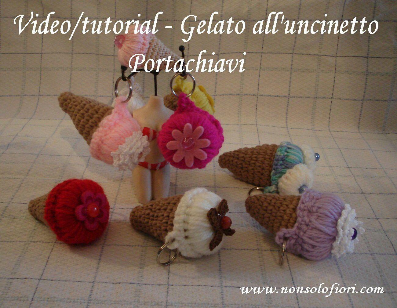 Gelati all'uncinetto (portachiavi) Se volete realizzarli anche voi, il link del mio video/tutorial è: https://youtu.be/ceC2DTfqgpA  www.nonsolofiori.com