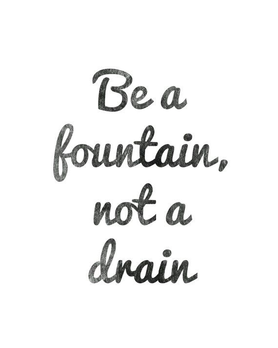 Instant Download  Be A Fountain Not A Drain | Etsy