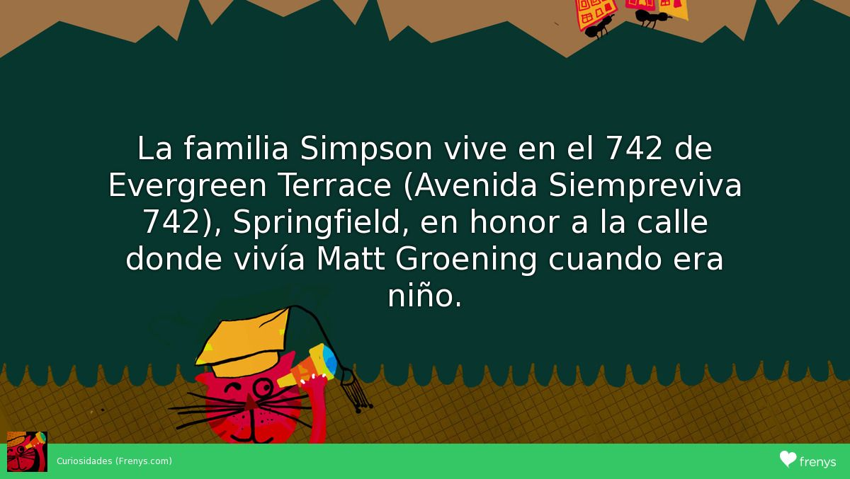 La familia simpson vive en el 742 de evergreen terrace for 742 evergreen terrace springfield
